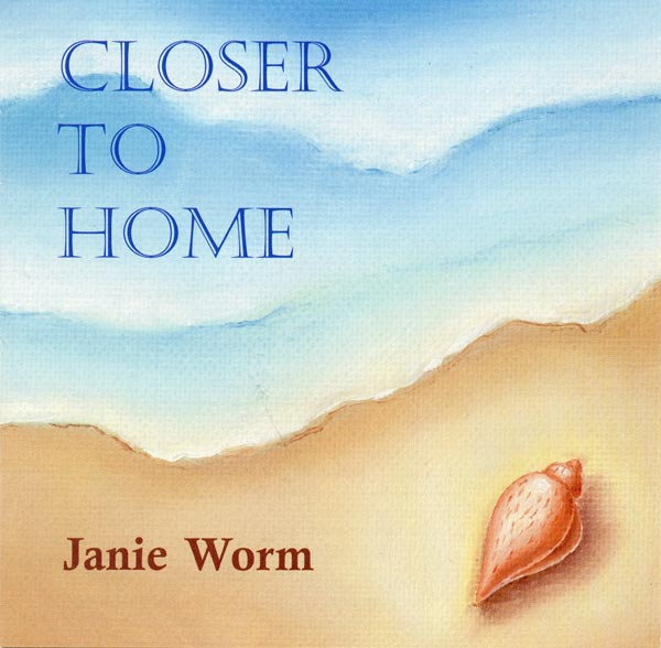 Closer To Home by Janie Worm